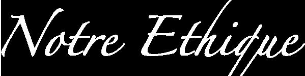 Notre éthique 2